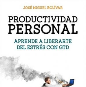 "Libro ""Productividad personal: Aprende a liberarte del estrés con GTD"""